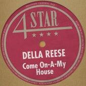Come On-a-My House (4 Stars) von Della Reese