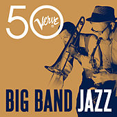 Big Band Jazz - Verve 50 von Various Artists