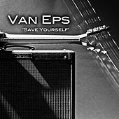 Save Yourself - Single by Van Eps