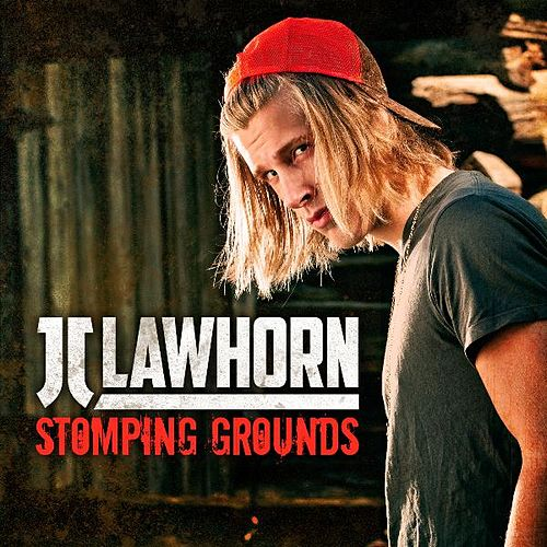 Stomping Grounds by JJ Lawhorn