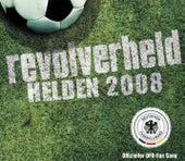 Helden 2008 von Revolverheld