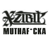 Muthaf*cka by Xzibit