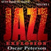 Oscar Peterson: Jazz Explosion, Vol. 1 (Re-Mastered) de Oscar Peterson