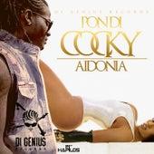 Pon Di Cocky - Single by Aidonia