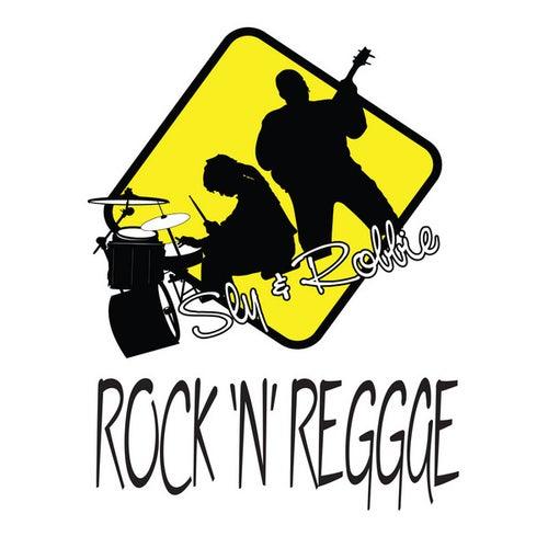 Rock 'n' Reggae by Sly and Robbie