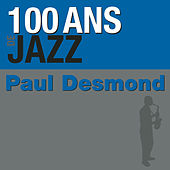 100 Ans De Jazz by Paul Desmond
