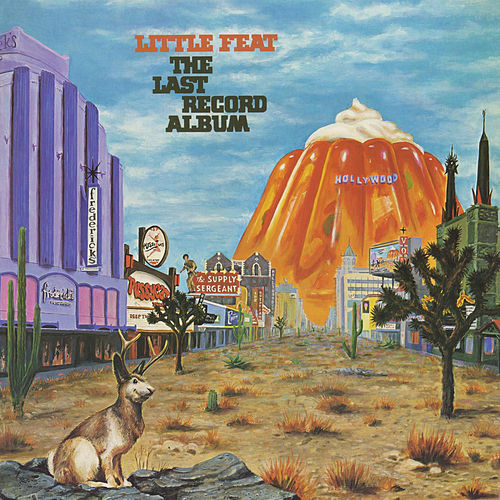The Last Record Album by Little Feat