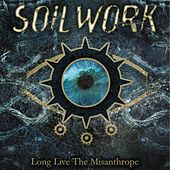 Long Live The Misanthrope von Soilwork