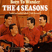 Born To Wander de Frankie Valli & The Four Seasons