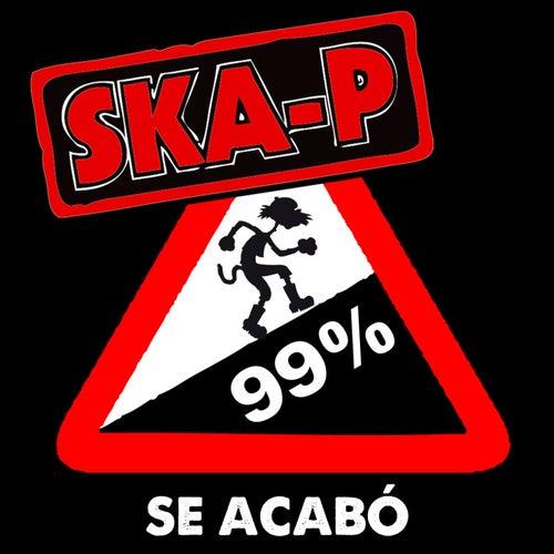 Se acabó by Ska-P