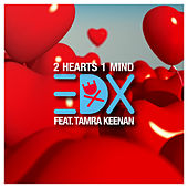 2 Hearts 1 Mind de EDX