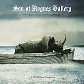 Son Of Rogues Gallery: Pirate Ballads, Sea Songs & Chanteys de Various Artists