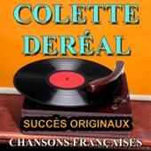 Chansons françaises (Succès originaux) de Colette Dereal