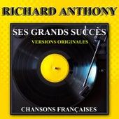 Ses grands succès (Chansons françaises) by Richard Anthony