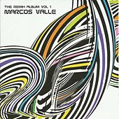 The Remix Album, Vol. 1 by Marcos Valle