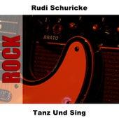 Tanz Und Sing de Rudi Schuricke