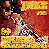 99 Jazz Masterpieces Vol. 2 by Various Artists