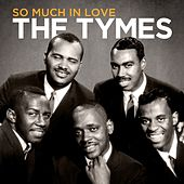 The Tymes - So Much in Love von The Tymes