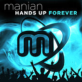 Hands Up Forever von Manian