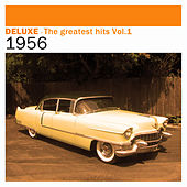 Deluxe: The Greatest Hits, Vol. 1 – 1956 de Various Artists