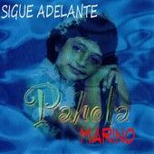 Sigue Adelante by Pahola Marino