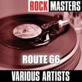 Rock Masters: Route 66 van Various Artists