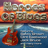 Heroes Of Blues by Various Artists