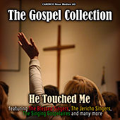 He Touched Me- The Gospel Collection de Various Artists