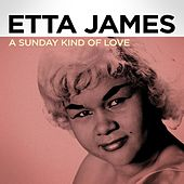 A Sunday Kind of Love de Etta James