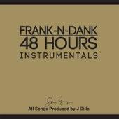 48 Hours Instrumentals by Frank-n-Dank