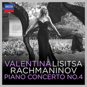 Rachmaninov: Piano Concerto No.4 by Valentina Lisitsa