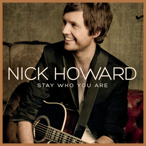 Stay Who You Are by Nick Howard