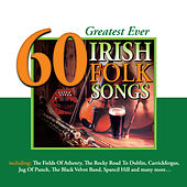 60 Greatest Ever Irish Folk Songs by Various Artists