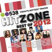 538 Hitzone - Best Of 2012 van Various Artists