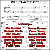 Am I That Easy to Forget by Various Artists