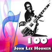 100 John Lee Hooker by John Lee Hooker