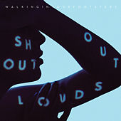 Walking in Your Footsteps / W.I.Y.F. (Dust Into Diamonds) - Single by Shout Out Louds
