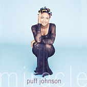 Miracle by Puff Johnson