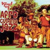 Kind of afro cubano jazz de Various Artists