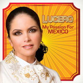 My Passion For Mexico de Lucero
