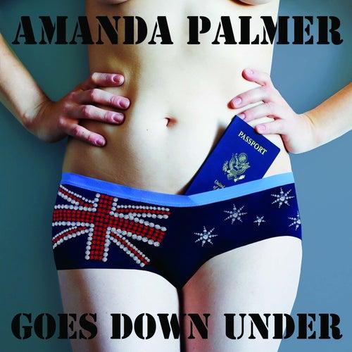 Amanda Palmer Goes Down Under by Amanda Palmer