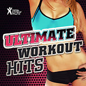 Ultimate Workout Hits by Various Artists