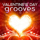 Valentine's Day Grooves von Various Artists