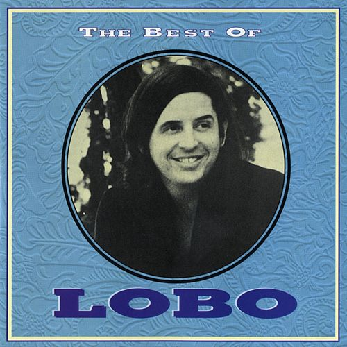 The Best Of Lobo by Lobo