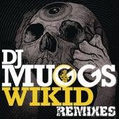 Wikid Remixes by DJ Muggs