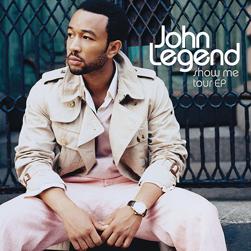 Show Me Tour EP by John Legend