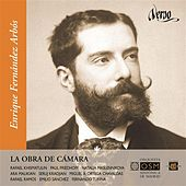 Enrique Fernandez Arbos: La obra de cámara de Various Artists