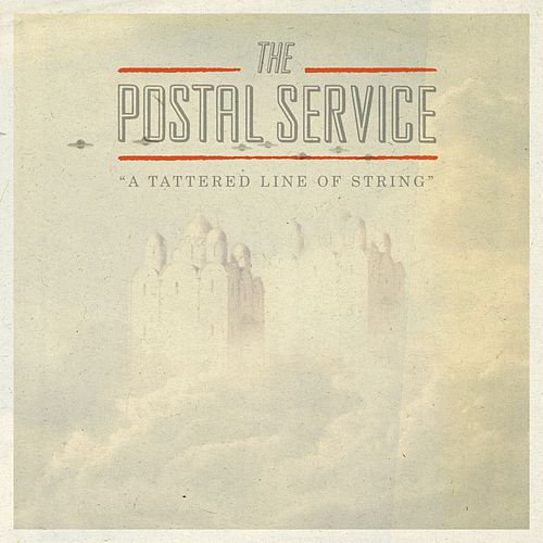 A Tattered Line of String - Single by The Postal Service