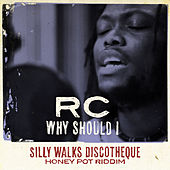 Why Should I by RC