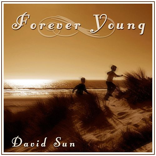 Forever Young (EP) by David Sun